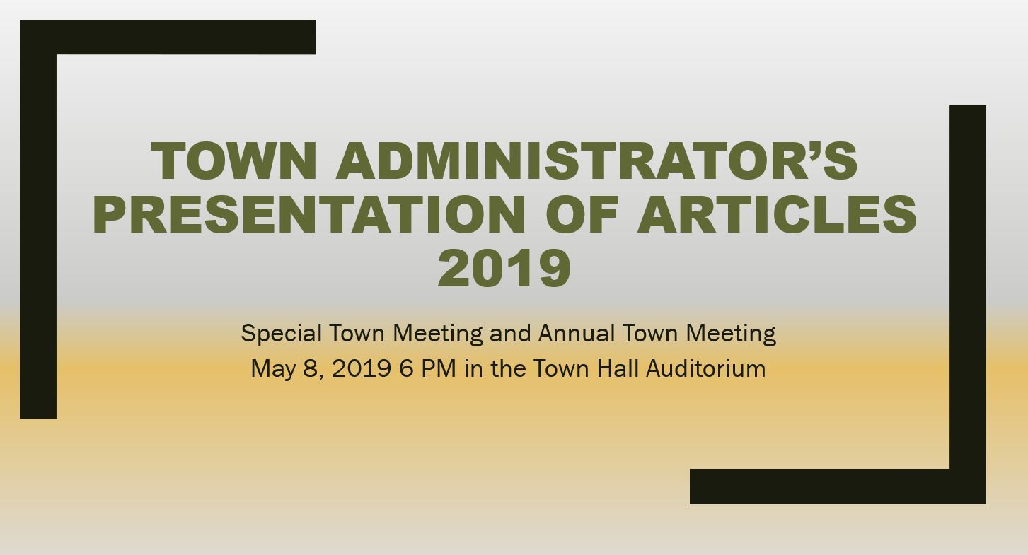 2019 Town Meeting Presentation